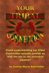 Your Tribal Connection
